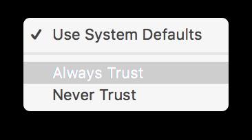 Context menu, Always Trust